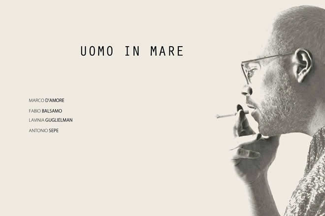 Marco D'Amore in Uomo in Mare