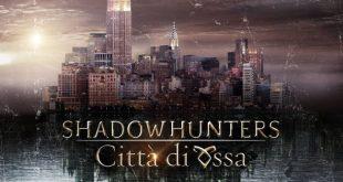 Shadowhunters – Citta di Ossa