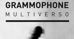 grammophone multiuniverso