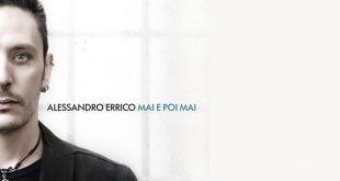 Alessandro Errico - Mai e poi mai