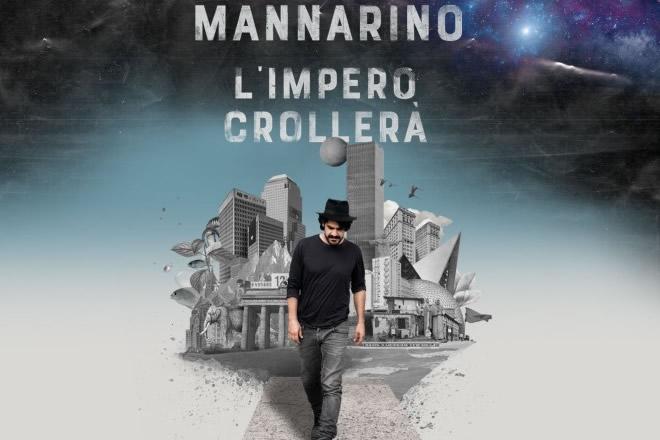 Alessandro Mannarino in L'impero crollerà