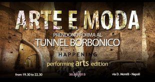 Arte e Moda al Tunnel Borbonico
