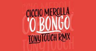 Ciccio Merolla - O Bongo