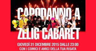 Zelig Cabaret - Capodanno 2015