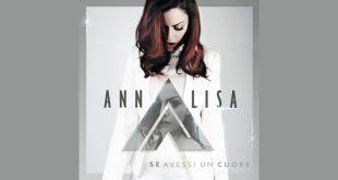 Annalisa - Se avessi un cuore