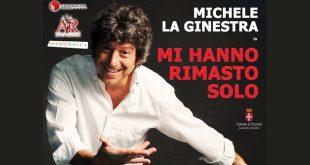 Mi hanno rimasto solo - Michele La Ginestra