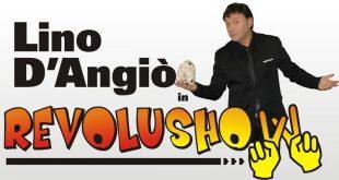 RevoluShow - Lino D'Angio