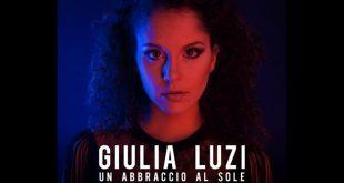 Giulia Luzi - Un abbraccio al sole