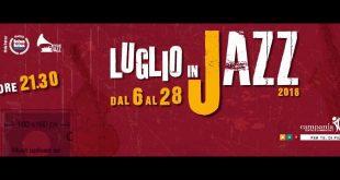 Luglio in Jazz 2016