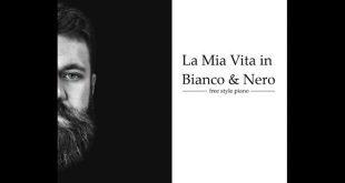 Marco Mantovanelli - La mia vita in Bianco&Nero