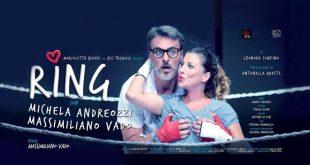 Michela Andreozzi e Massimiliano Vado in Ring