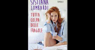 Sistiana Lombardi - Tutta colpa delle fragole