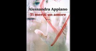 Ti meriti un amore di Alessandra Appiano