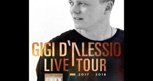Gigi D'Alessio live tour 2017-18