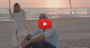 Emiliana Cantone e Mr Hyde in Questione e core