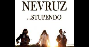 Nevruz - Stupendo