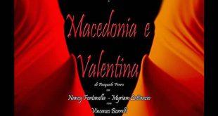 Macedonia e Valentina al Centro Teatro Spazio