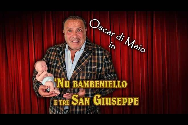 Nu bambeniello e tre San Giuseppe con Oscar Di Maio