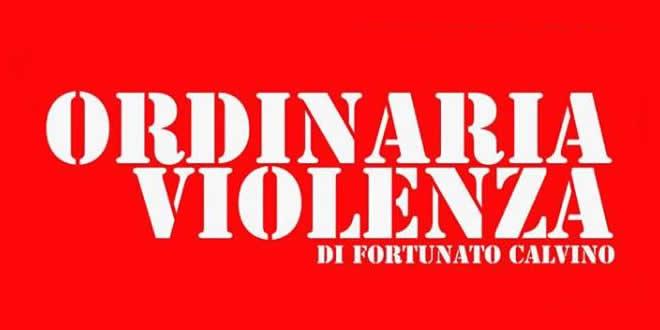 Fortunato Calvino regista di Ordinaria Violenza