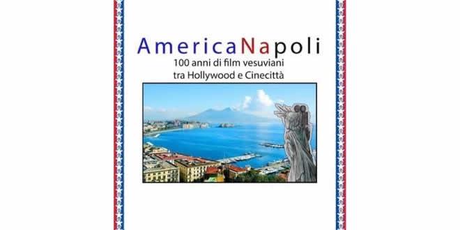AmericaNapoli 100 anni di film