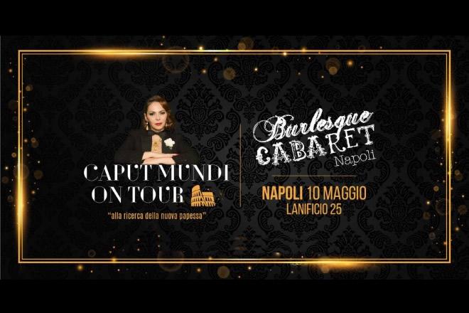 Caput Mundi, Festival del Burlesque a Napoli