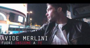 Davide Merlini - Fuori insieme a te. Foto da Pagina Facebook