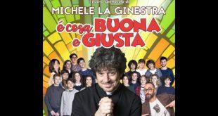 E' cosa buona e giusta con Michele La Ginestra
