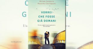 Vorrei che fosse già domani di Miriam Candurro e Massimo Cacciapuoti