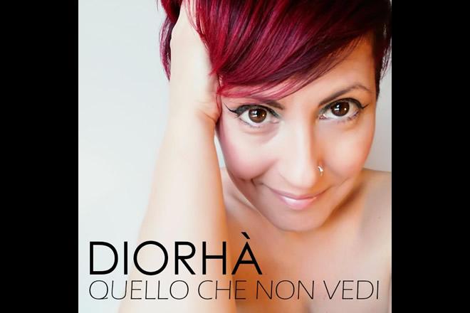 Diorhà - Quello che non vedi