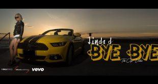 Linda D - Bye Bye