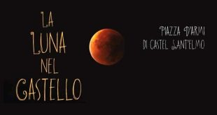 Eclissi Lunare al Castel Sant'Elmo