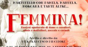 Femmina di Pier Francesco Pingitore, apre la stagione del Salone Margherita
