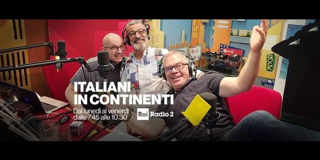 Italiani In Continenti su Rai Radio 2
