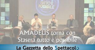 Amadeus presenta Stasera tutto è possibile