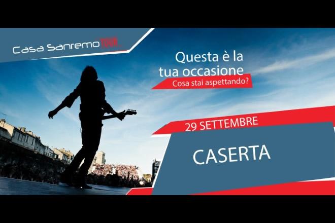 Casa Sanremo Tour 2018 - Caserta