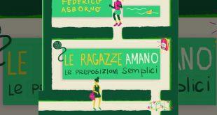 Federico Asborno, Le ragazze amano le preposizioni semplici
