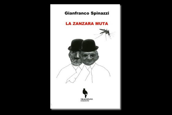 La zanzara muta, di Gianfranco Spinazzi