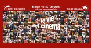 Le vie del cinema 2018