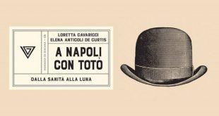 A Napoli con Totò dalla Sanità alla luna