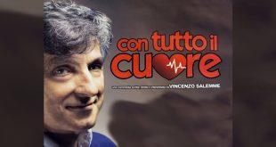 Con tutto il cuore di Vincenzo Salemme