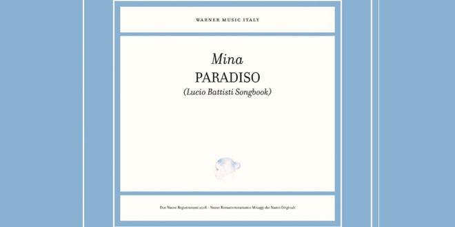 Paradiso, Mina a Lucio Battisti