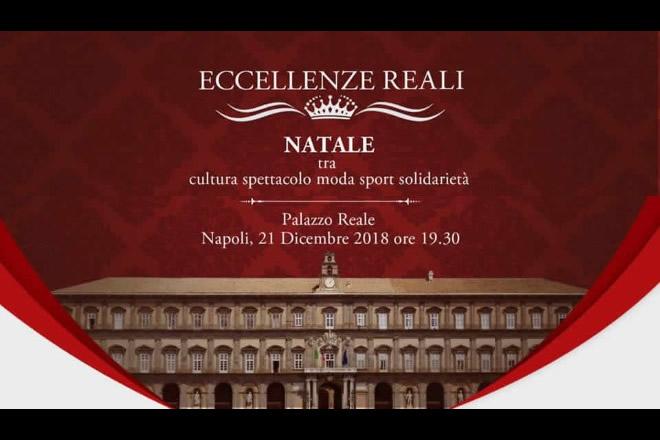 Eccellenze Reali a Napoli