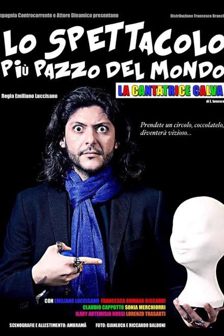 Lo spettacolo più pazzo del mondo con Emiliano Luccisano