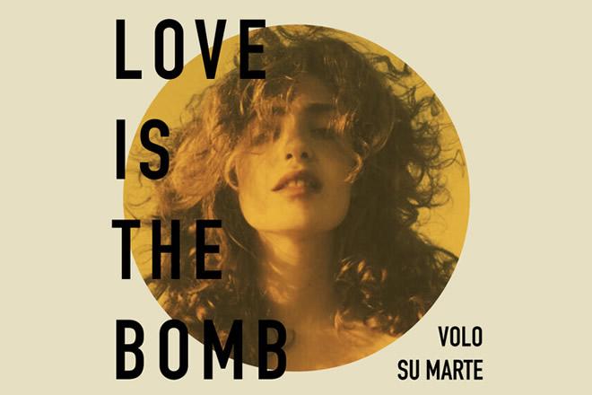 Love is the Bomb - Volo su Marte