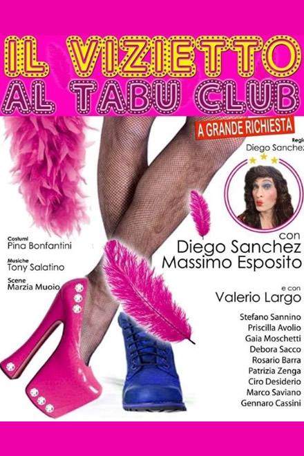 Il Vizietto al Tabu Club