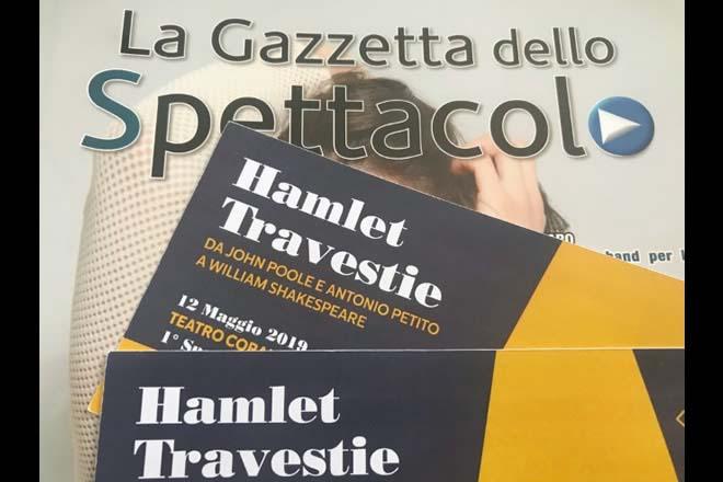 Hamlet travestie, la recensione de La Gazzetta dello Spettacolo