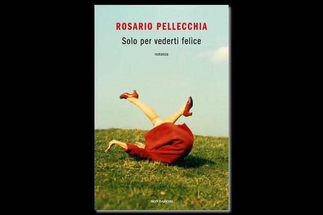 Solo per vederti felice - Rosario Pellecchia