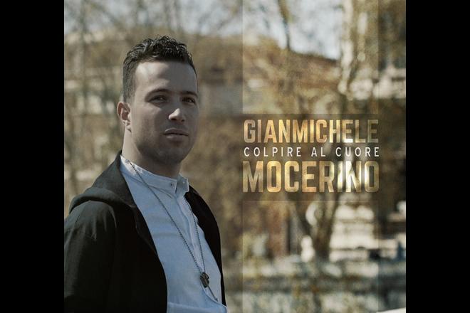 Gianmichele Mocerino - Colpire al cuore