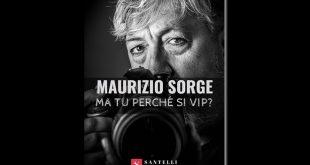 Maurizio Sorge - Ma tu perché si vip