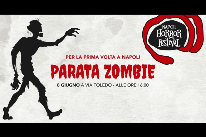 Napoli Horror Festival, Parata Zombie a Napoli